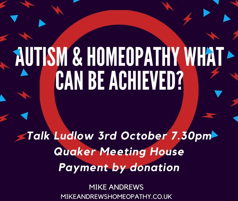 Autism & Homeopathy talk Ludlow